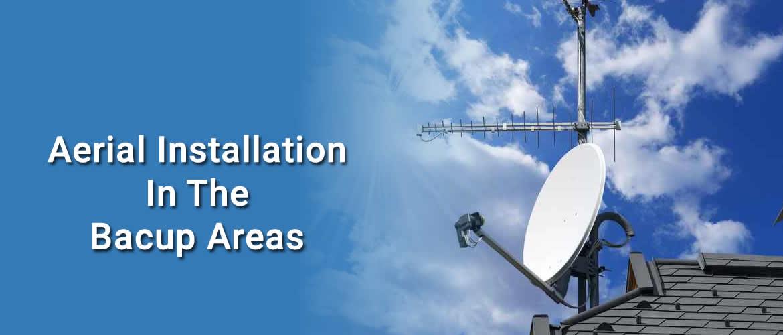 Aerial Installation & Repairs Bacup