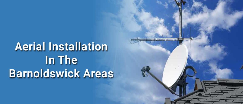 Aerial Installation & Repairs Barnoldswick